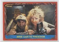 Mine car to freedom /500