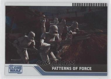 2008 Topps Star Wars: The Clone Wars Foil #22 - Patterns of Force /205
