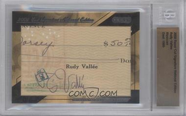 2009 Razor Cut Signature Edition Authentic Cut Signature #N/A - Rudy Vallee [BGS AUTHENTIC]