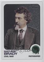 Mathew Brady /1776