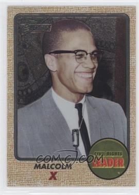 2009 Topps American Heritage Chrome #C52 - Malcolm X /1776