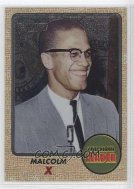 2009 Topps American Heritage Chrome #C52 - Malcolm X /1776