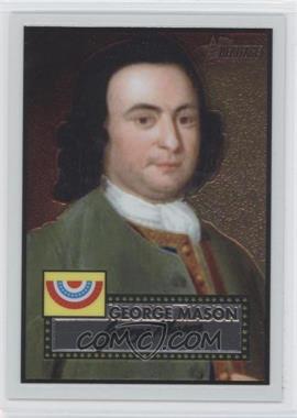 2009 Topps Heritage American Heroes Edition - [Base] - Chrome #C13 - George Mason /1776