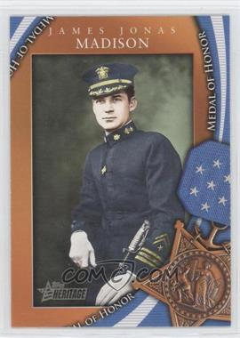 2009 Topps Heritage American Heroes Edition [???] #MOH-41 - James Jonas Madison