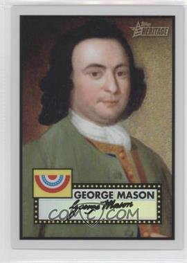 2009 Topps Heritage American Heroes Edition Chrome Refractor #C13 - George Mason /76