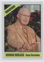 Norman Borlaug /76