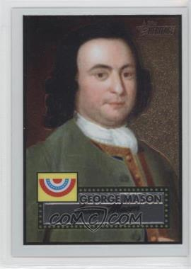 2009 Topps Heritage American Heroes Edition Chrome #C13 - George Mason /1776