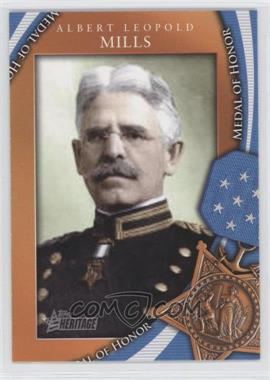 2009 Topps Heritage American Heroes Edition Medal of Honor #MOH-26 - Albert Leopold Mills