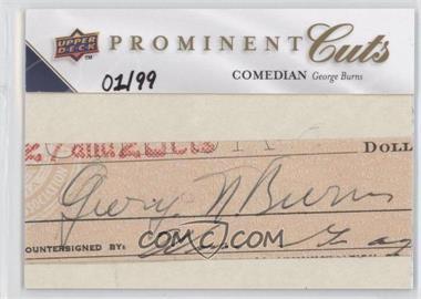 2009 Upper Deck Prominent Cuts - Cut Signatures #PC-GE - George Burns /99