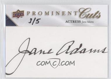 2009 Upper Deck Prominent Cuts - Cut Signatures #PC-JA - Jane Adams /5