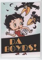 Da Boyds! (Betty Boop)