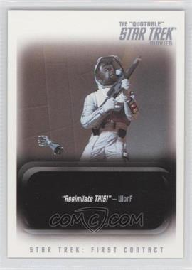 "2010 Rittenhouse The ""Quoteable"" Star Trek Movies Promos #P1 - Star Trek: First Contact"