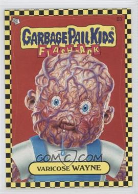 2010 Topps Garbage Pail Kids Flashback [???] #B3 - Varicose Wayne