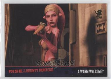 2010 Topps Star Wars: Clone Wars Rise of the Bounty Hunters Foil Stamp #39 - A Warm Welcome? /100