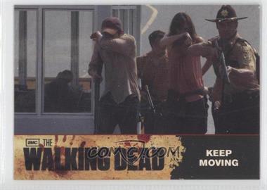 2011 Cryptozoic The Walking Dead Season 1 - Checklist #66 - Keep Moving