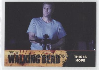 2011 Cryptozoic The Walking Dead Season 1 Checklist #67 - This is Hope