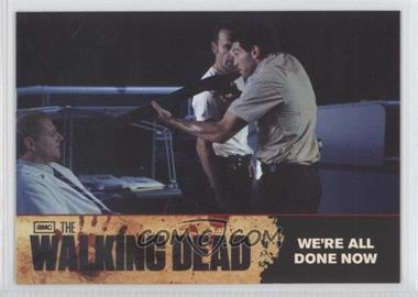 2011 Cryptozoic The Walking Dead Season 1 Checklist #75 - We're All Done Now