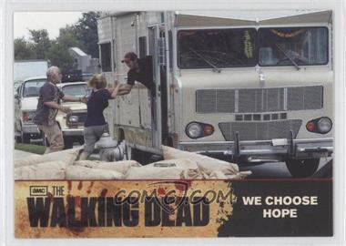 2011 Cryptozoic The Walking Dead Season 1 Checklist #81 - We Choose Hope