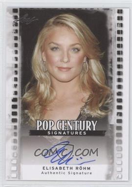2011 Leaf Pop Century Signatures #BA-ER1 - Elisabeth Rohm