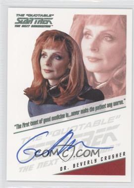 2011 Rittenhouse The Complete Star Trek: The Next Generation Autographs #GAMC - Gates McFadden as Dr. Beverly Crusher (Quotable style)