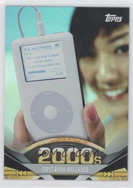 2011 Topps American Pie Foil #183 - First Ipod Released