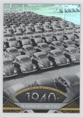2011 Topps American Pie Foil #7 - Volkswagen Beetle comes to the U.S.