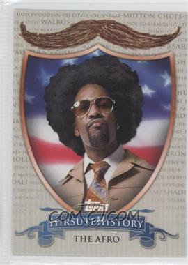 2011 Topps American Pie Hirsute History #HH-18 - The Afro