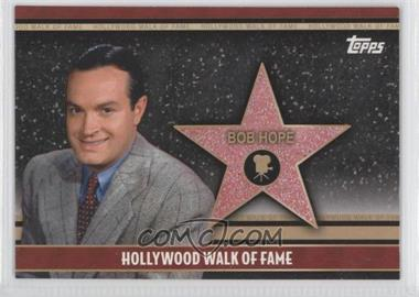 2011 Topps American Pie Hollywood Walk of Fame #HWF-3 - Bob Hope