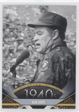 2011 Topps American Pie #2 - Bob Hope