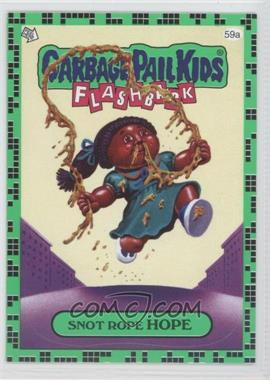 2011 Topps Garbage Pail Kids Flashback Series 2 - [Base] - Gross Green #59a - Snot Rope Hope