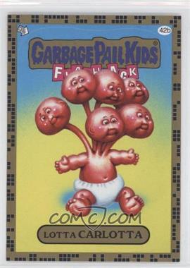 2011 Topps Garbage Pail Kids Flashback Series 2 Gold #42b - Lotta Carlotta