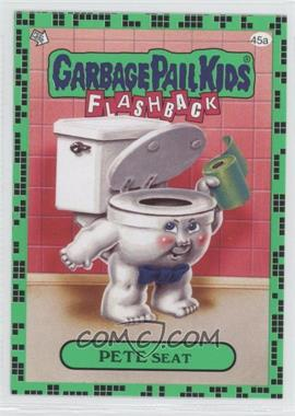 2011 Topps Garbage Pail Kids Flashback Series 2 Gross Green #45a - Pete Seat