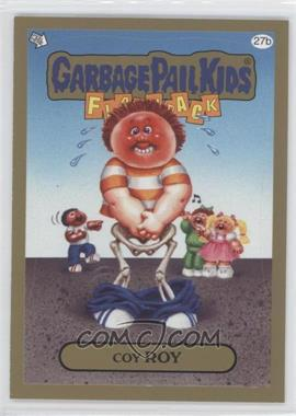2011 Topps Garbage Pail Kids Flashback Series 3 - [Base] - Gold #27b - Coy Roy