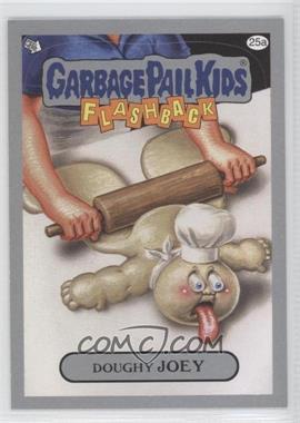 2011 Topps Garbage Pail Kids Flashback Series 3 Silver #25a - Doughy Joey