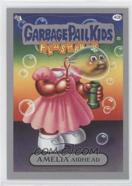 2011 Topps Garbage Pail Kids Flashback Series 3 Silver #40b - Amelia Airhead