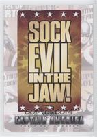 Sock Evil in the Jaw!