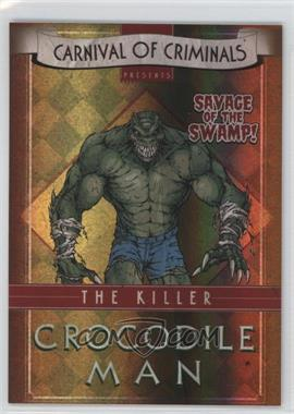 2012-13 Cryptozoic DC Batman: The Legend Carnival of Criminals #CP5 - Killer Croc