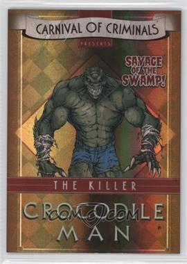 2012-13 Cryptozoic DC Batman: The Legend Carnival of Criminals #CP5 - Killer Croc