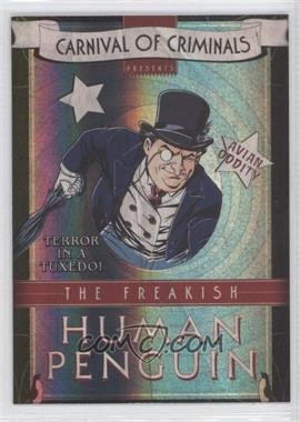 2012 Cryptozoic DC Batman: The Legend Carnival of Criminals #CP3 - [Missing]