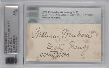 2012 Famous Fabrics Ink 1600 Pennsylvania Avenue NW Cabinet Members Cut Signature #77 - William Windom /1