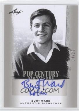 2012 Leaf Pop Century Signatures Silver #BA-BW1 - Burt Ward /25