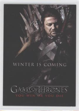 2012 Rittenhouse Game of Thrones Season 1 You Win or You Die #SP1 - Winter is Coming