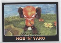 Hob 'n' Yaro