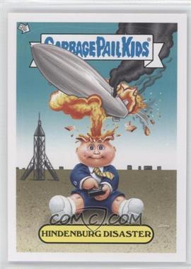 2012 Topps Garbage Pail Kids Brand New Series 1 [???] #8 - Hindenburg Disaster
