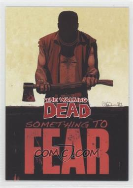 2013 Cryptozoic The Walking Dead Comic Set 2 - Something to Fear #STF-2 - Something to Fear