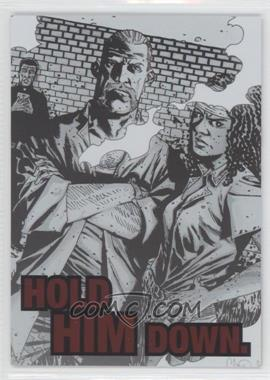 2013 Cryptozoic The Walking Dead Comic Set 2 Quotable #QTB-5 - Hold Him Down