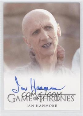 2013 Rittenhouse Game of Thrones Season 2 - Full-Bleed Autographs #IAHE - Ian Hanmore as Pyat Pree