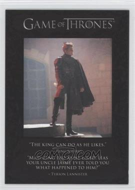 2013 Rittenhouse Game of Thrones Season 2 - The Quotable Game of Thrones #Q12 - King Joffrey, Tyrion Lannister, Ser Jaime Lannister