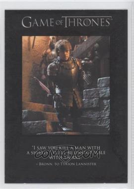 2013 Rittenhouse Game of Thrones Season 2 - The Quotable Game of Thrones #Q15 - Bronn, Shae, Sansa Stark