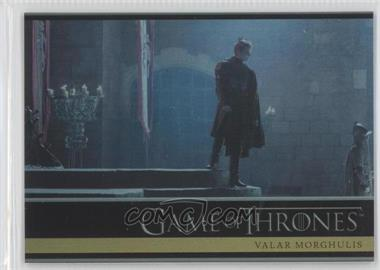 2013 Rittenhouse Game of Thrones Season 2 Foil #28 - Valar Morghulis